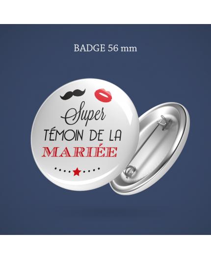 Badge Témoin marié(e) bouche Moustache 56 mm